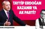 Osman Diyadin: Tayyip Erdoğan kazanır ya AK Parti?