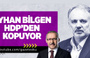 Abdulkadir Selvi: Ayhan Bilgen HDP'den kopuyor