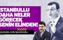 Ali Karahasanoğlu : İstanbullu Daha Neler Görecek Senin Elinden !