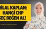Hilal Kaplan : Hangi CHP Seç,Beğen,Al  !