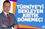 Kürşad Zorlu : Türkiye'yi Bekleyen Kritik Dönemeç !
