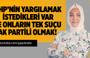 Hilal Kaplan : CHP'nin Yargılamak İstedikleri var ve Onların Tek Suçu Ak Partili Olmak !
