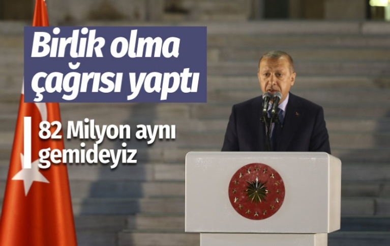 Erdoğan: Hepimiz Türkiye gemisinin yolcularıyız