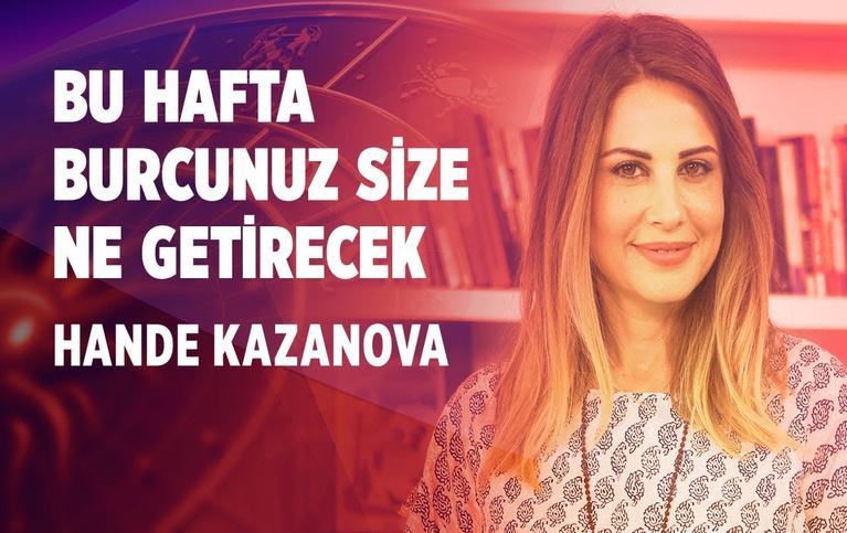 29 Temmuz-4 Ağustos Haftası Burç Yorumları Hande Kazanova