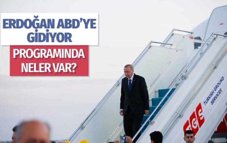 Erdoğan 21-25 Eylül'de ABD'yi ziyaret edecek