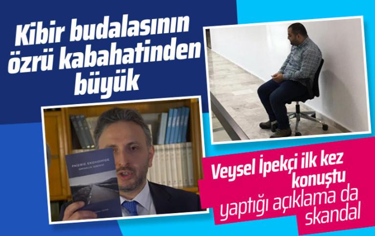 'Tuvalet' cezası veren Veysel İpekçi'den skandal açıklama!
