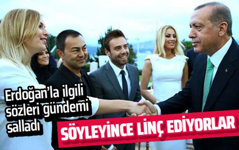 Serdar Ortaç'ın Erdoğan ile ilgili sözleri gündemi salladı: Söyleyince linç ediyorlar