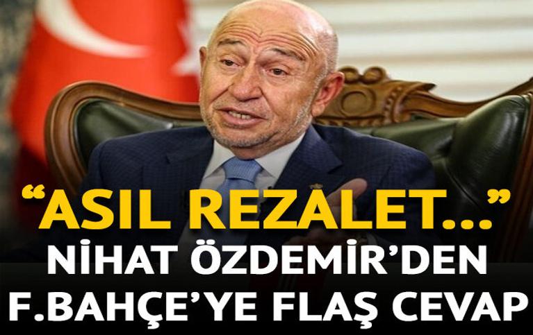 Nihat Özdemir'den Fenerbahçe'ye cevap!