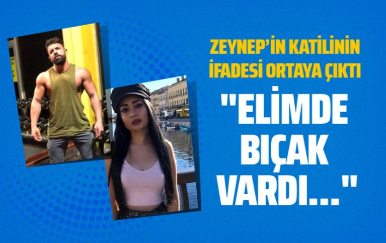 Zeynep'in katili milli boksörün ifadesi ortaya çıktı