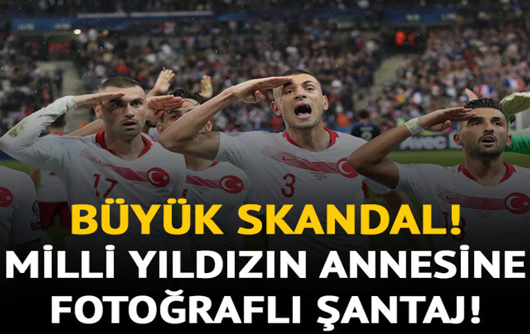 Milli futbolcunun annesine, fotoğrafları nedeniyle şantaj yapıldı!