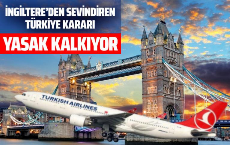 İngiltere'den sevindiren Türkiye kararı