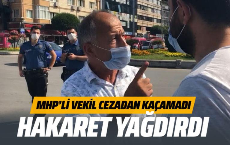 MHP'li eski vekil cezayı duyunca hakaret yağdırdı!