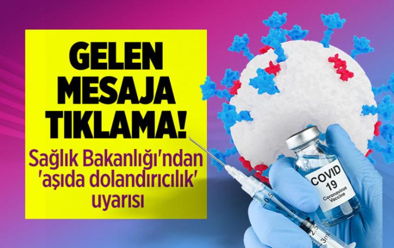Sağlık Bakanlığı'ndan 'aşıda dolandırıcılık' uyarısı