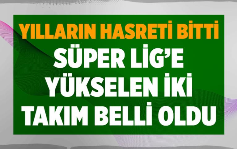 Süper Lig'e direkt yükselen takımlar Adana Demirspor ve Giresunspor oldu