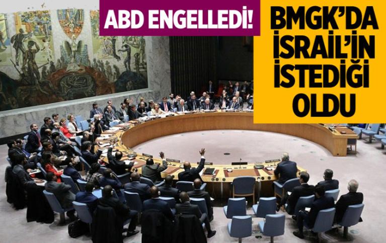 BMGK'daki kapalı oturum sonrası İsrail'in beklediği oldu