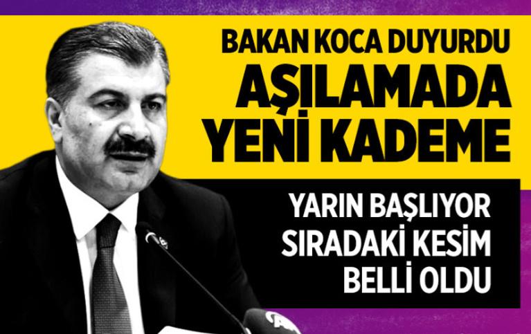 Sağlık Bakanı Fahrettin Koca açıkladı! Covid-19'a yönelik aşılamada yeni kademeye geçildi