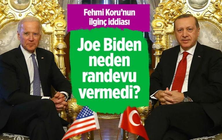 Cumhurbaşkanı Erdoğan ABD Başkanı Biden ile neden görüşemedi Fehmi Koru'nun iddiası