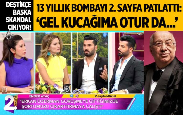 TV8 2. Sayfa'da eski Best Model finalistinden Erkan Özerman ifşası: 'Gel kucağıma otur' deyip...