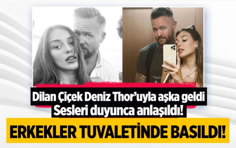 'Dilan Çiçek Deniz ve sevgilisi Thor Saevarsson erkekler tuvaletinde basıldı' iddiası