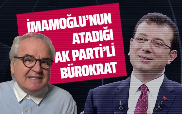 İmamoğlu'nun atadığı AK Parti'li bürokrat  Can Akın Çağlar