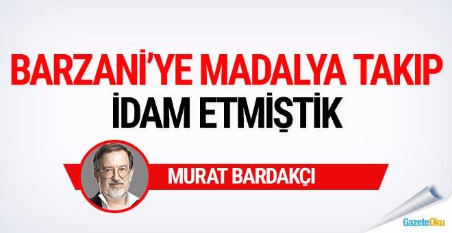 Murat Bardakçı: Barzani'ye önce madalya takmış sonra idam etmiştik