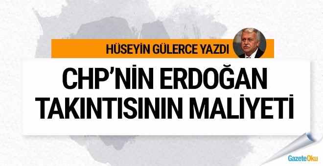 CHP'nin Erdoğan takıntısının maliyeti