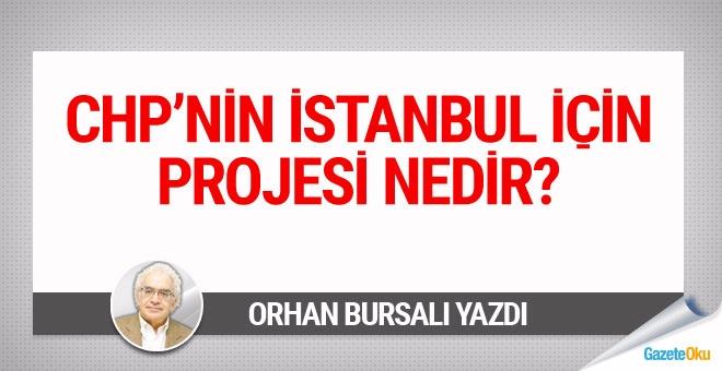 İstanbul'u parçalayacak bir hayat projesi
