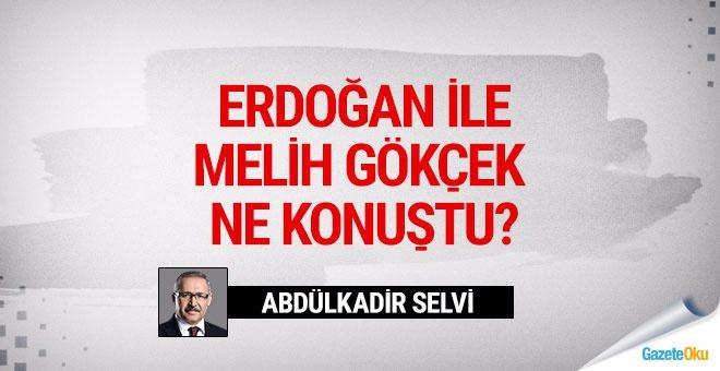 Erdoğan'la Gökçek ne konuştu?