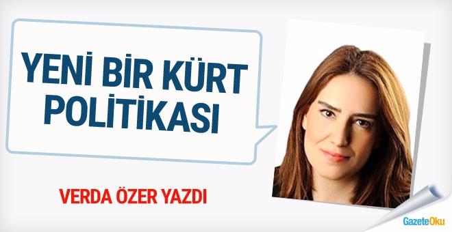 Yeni bir Kürt politikası