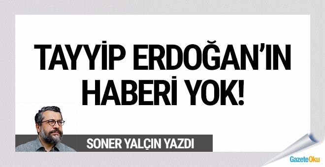 Erdoğan bilmiyormuş!