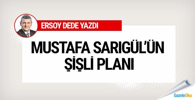 Mustafa Sarıgül'ün Şişli planı