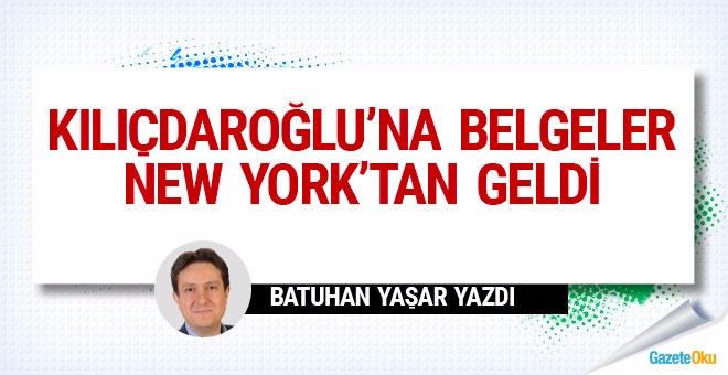 Kılıçdaroğlu'na belgeler New York'tan geldi