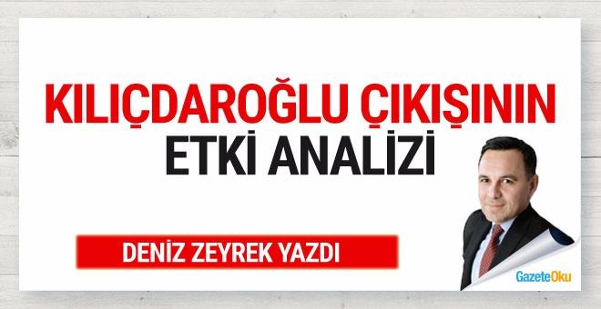 Kılıçdaroğlu'nun çıkışının etki analizi