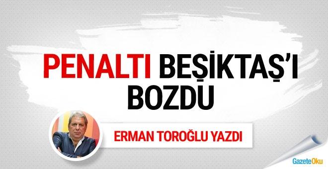 Penaltı Beşiktaş'ı bozdu!
