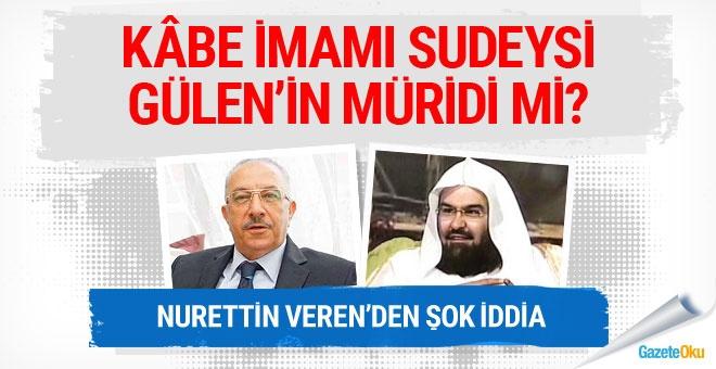 Kâbe İmamı Sudeysi, Gülen'in müridi mi!!!