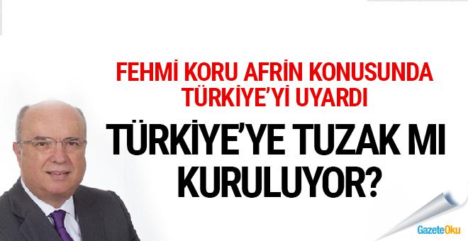 Afrin üzerinden Türkiye'ye tuzak mı kuruluyor?