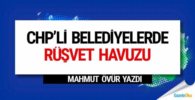 CHP'li belediyelerde rüşvet havuzu