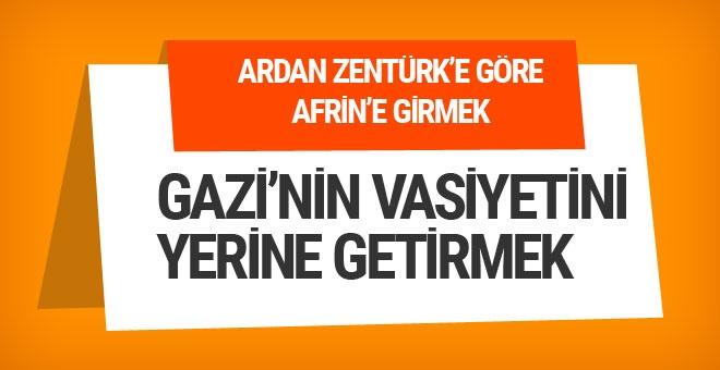Afrin: Gazi'nin vasiyetini yerine getirmek