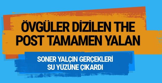 """Türkiye'de de övgüler dizilen """"The Post"""" tamamen yalan!"""