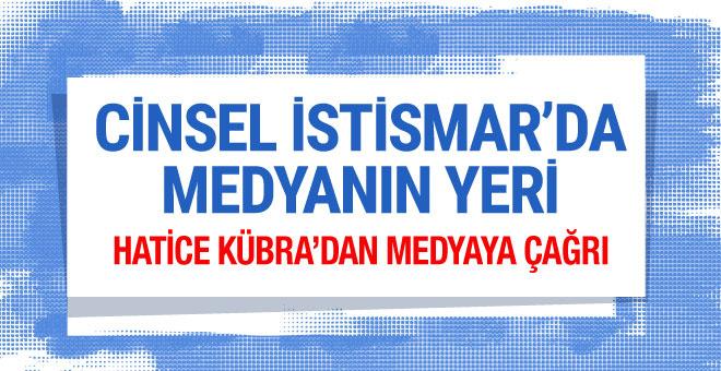 Cinsel istismar ile ilgili Türk medyasına çağrı