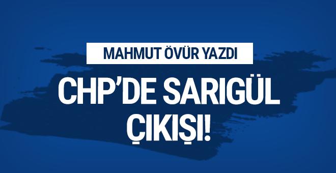 CHP'de Sarıgül çıkışı