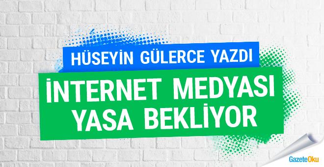 İnternet medyası yasa bekliyor