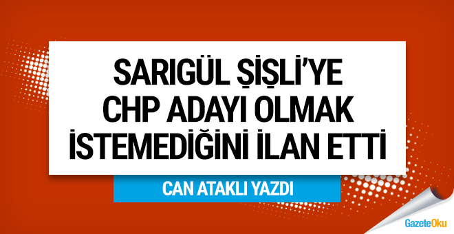 Sarıgül Şişli'ye CHP adayı olmak istemediğini ilan etti