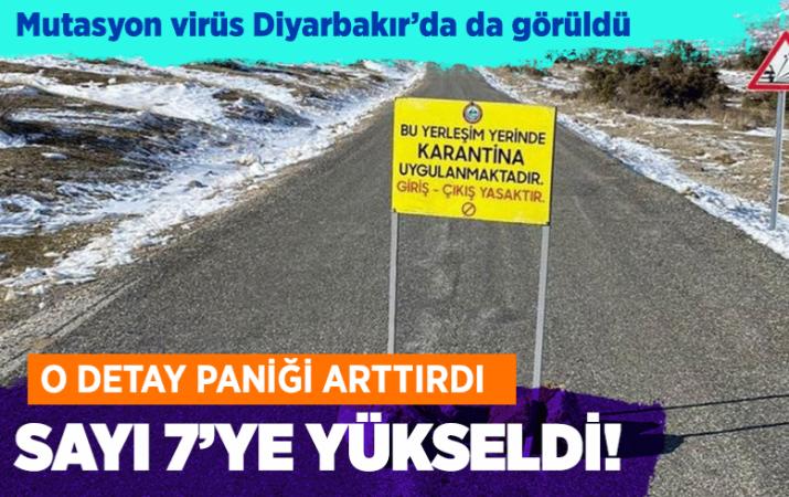 İl sayısı 7'ye çıktı! Diyarbakır'da bir kişide mutasyon koronavirüs tespit edildi
